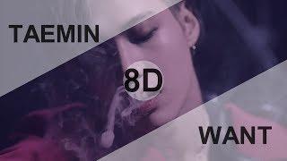 TAEMIN (태민) - WANT [8D USE HEADPHONE] 🎧