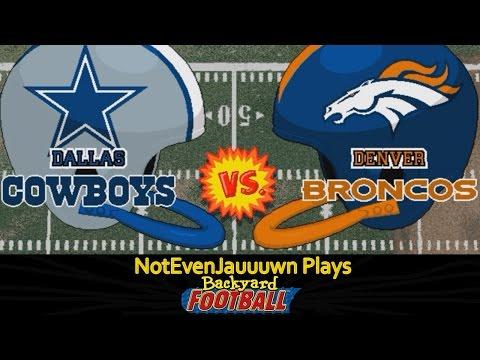 Game 5 of Backyard Football | Dallas Cowboys VS Denver Broncos