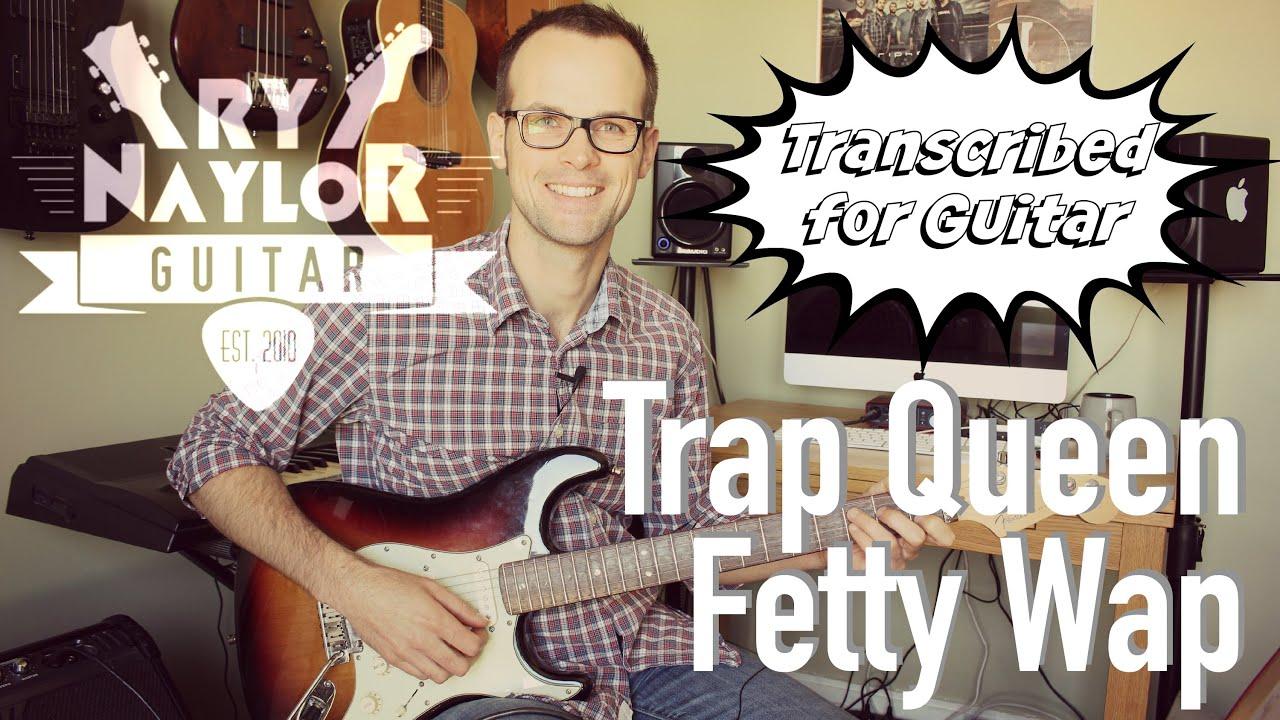 Trap Queen Guitar Lesson (Fetty Wap) Electric Guitar Tutorial with TAB - Guitar Triads - YouTube