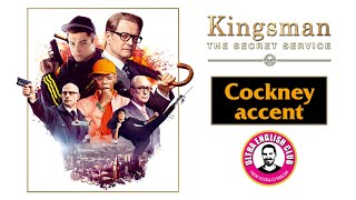 Cockney accent with Kingsman | Акцент Кокни | Английский по фильмам
