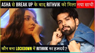 After BREAK UP With Asha Negi Rithvik Dhanjani Has Found Someone Special In His Life