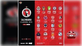 Xolos de Tijuana Calendario Oficial | Clausura 2019 | Liga Mx