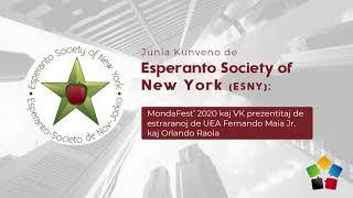 Junia Kunveno de Esperanto Society of New York (ESNY): MondaFest' 2020 kaj VK prezentitaj de UEA