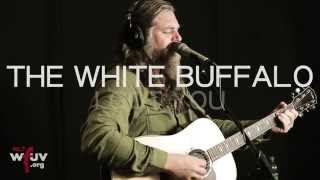 "The White Buffalo - ""I Got You"" (Live at WFUV)"