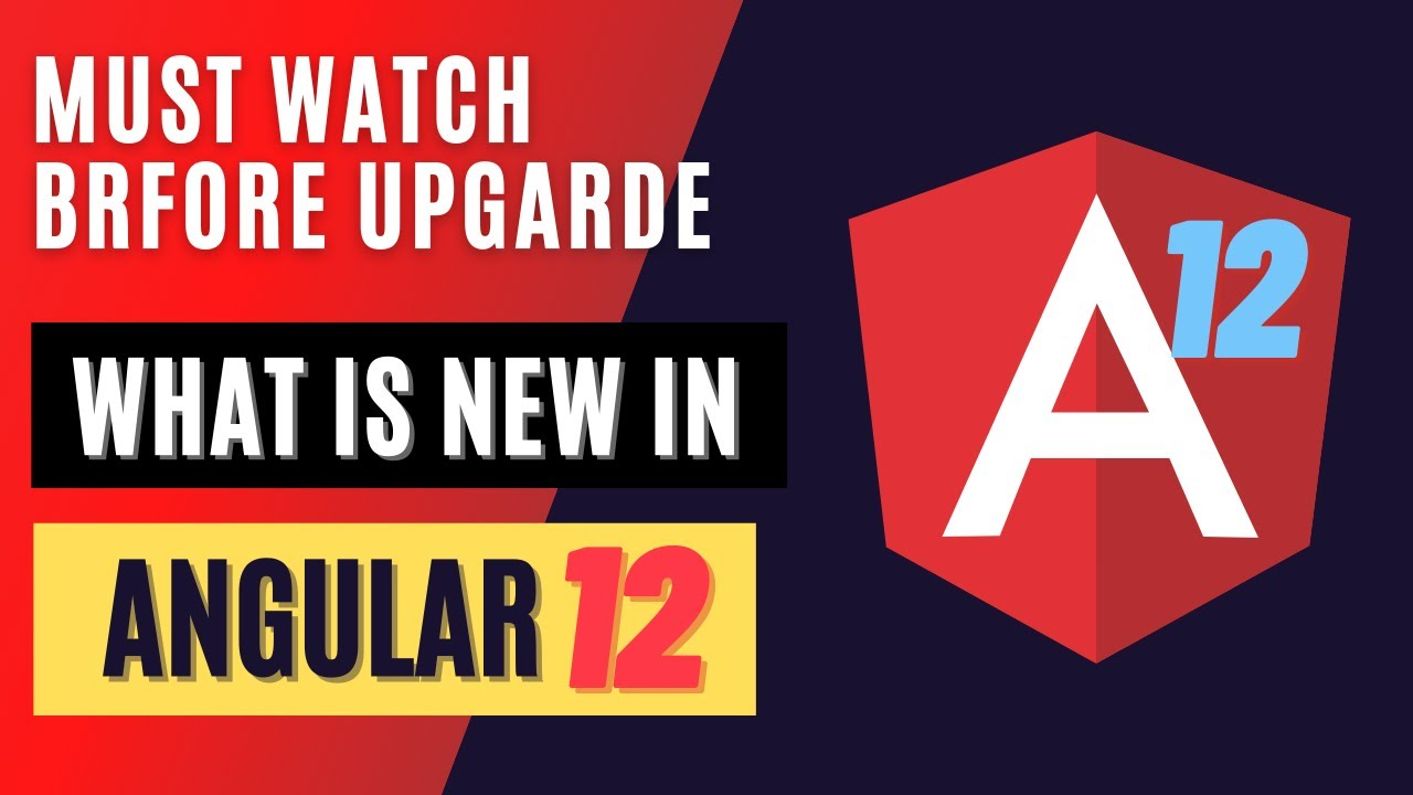 Angular 12 New Features
