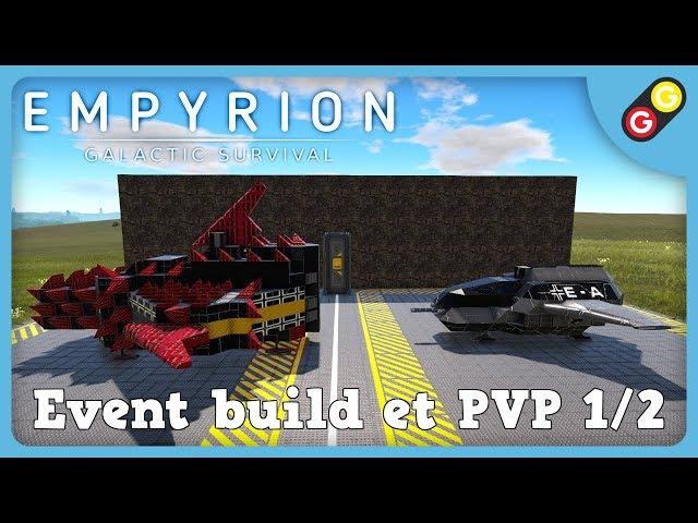 Empyrion - Event build et PVP 1/2 [FR]