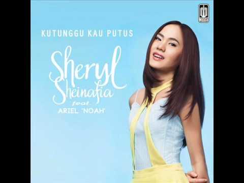 Sheryl Sheinafia   Kutunggu Kau Putus feat  Ariel NOAH
