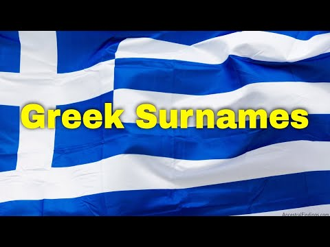 The Origin And Meaning Of Your Greek Surname | AF-296