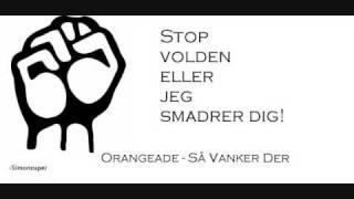 Anden: Hva snakker du om? Orangeade - Så Vanker Der LYRICS!