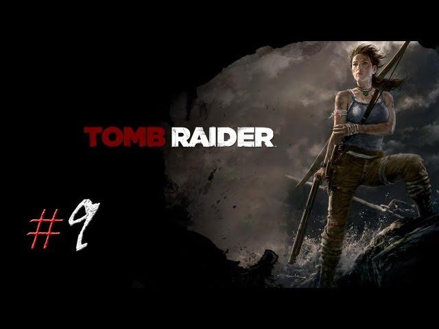 Смотреть прохождение игры Tomb Raider. Серия 9 - На их территории.