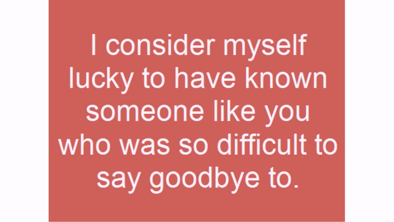 Goodbye farewell quotes - Farewell Quotes