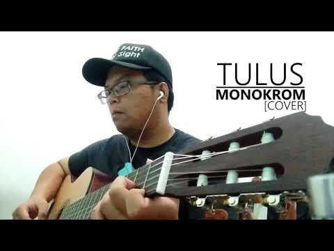 Tulus - Monokrom [COVER]