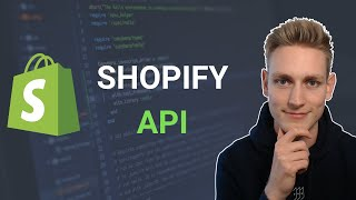 Understanding The Shopify API