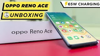 OPPO Reno Ace /w World's Fastest Charger (65W Super Vooc 2.0) - Unboxing & Hands On!