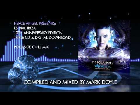 Fierce Angel Presents Es Vive Ibiza - Poolside Chill Mix