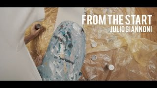 From The Start - Julio Giannoni Art