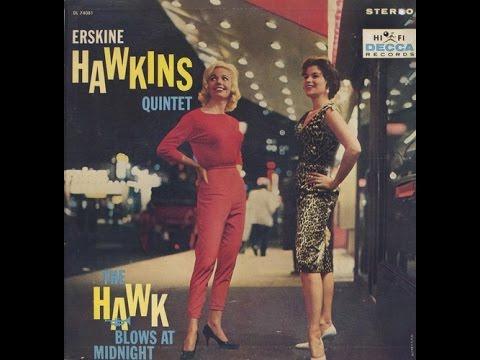 Erskine Hawkins - The Hawk Blows At Midnight (Full Album)