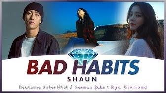 SHAUN (숀) - Bad Habits (습관) - Deutsch / German Lyrics / Deutsche Untertitel / Ger Sub / KPOP MV HD
