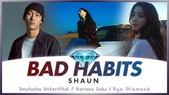 SHAUN (숀) - Bad Habits (습관) - Deutsch / German Lyrics / Deutsche Untertitel / Ger Sub / KPOP MV HD