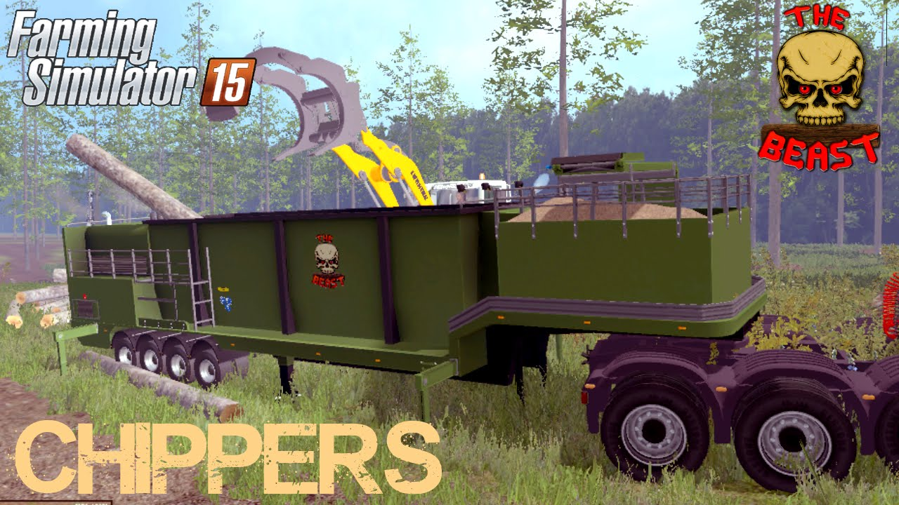 Farming Simulator 2015 mod THE BEAST HEAVY DUTY WOOD CHIPPERS