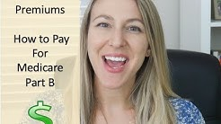 Medicare Part B Premiums | How To Pay Your Medicare Bill