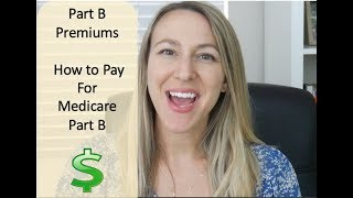 Medicare Part B Preṁiums | How To Pay Your Medicare Bill