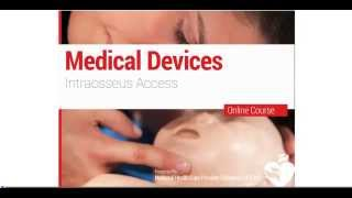 9. PALS - Medical Devices: Intraosseous Access