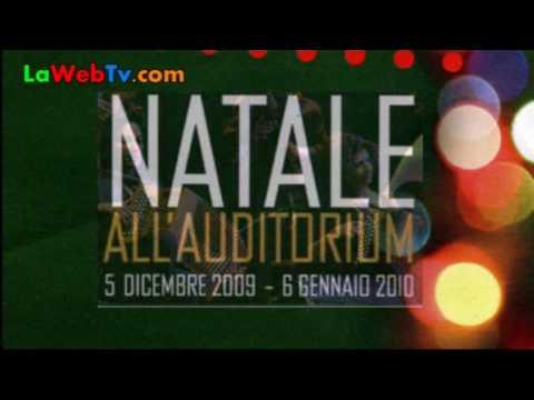 Fondazione Musica per Roma: NATALE ALL'AUDITORIUM Edizione 2009