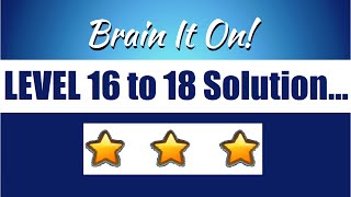 brain it on physics puzzle game level 16 17 18 solution