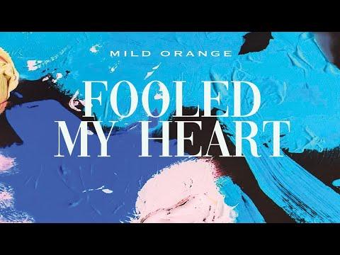 Mild Orange - Fooled My Heart baixar grátis um toque para celular