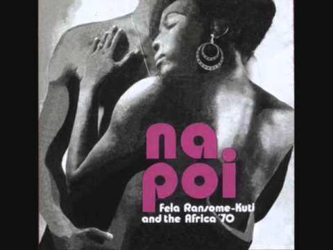 Fela Kuti (Nigeria, 1971) -  Na Poi (Full Album)