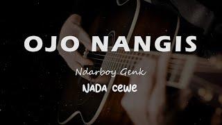 Ojo Nangis Ndarboy Genk Karaoke Gitar Akustik Tanpa Vokal Nada Cewe Female