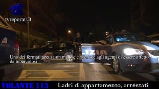 Arresto in diretta, ladri appartamento  #VOLANTE113