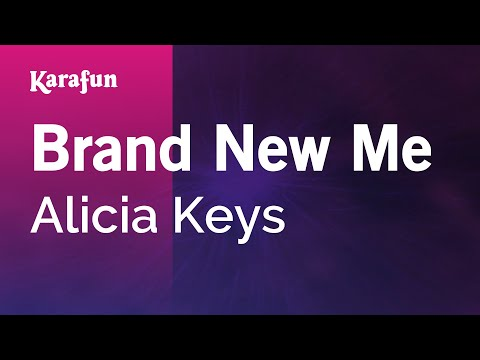 Karaoke Brand New Me - Alicia Keys *
