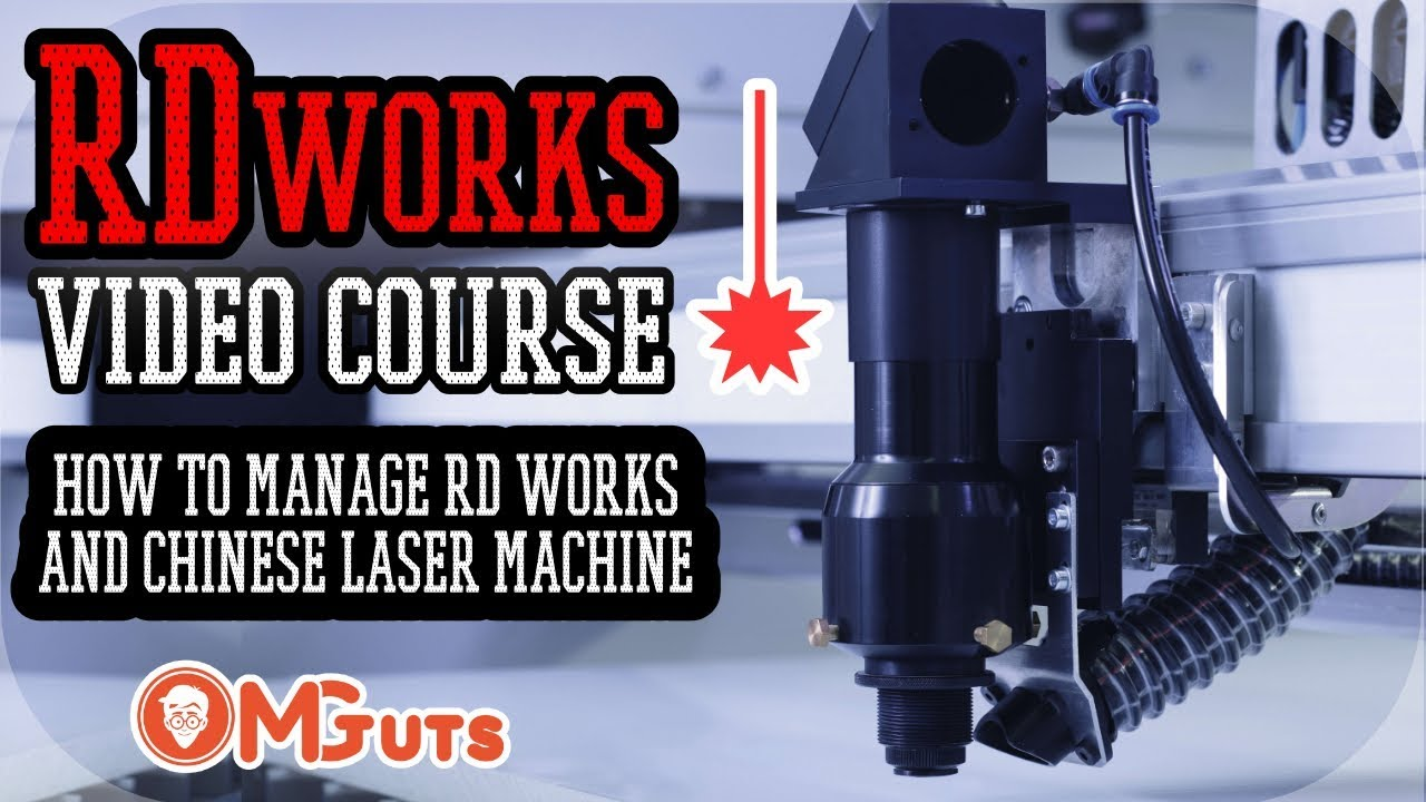 RDworks / RDcam and Chinese laser machine video course