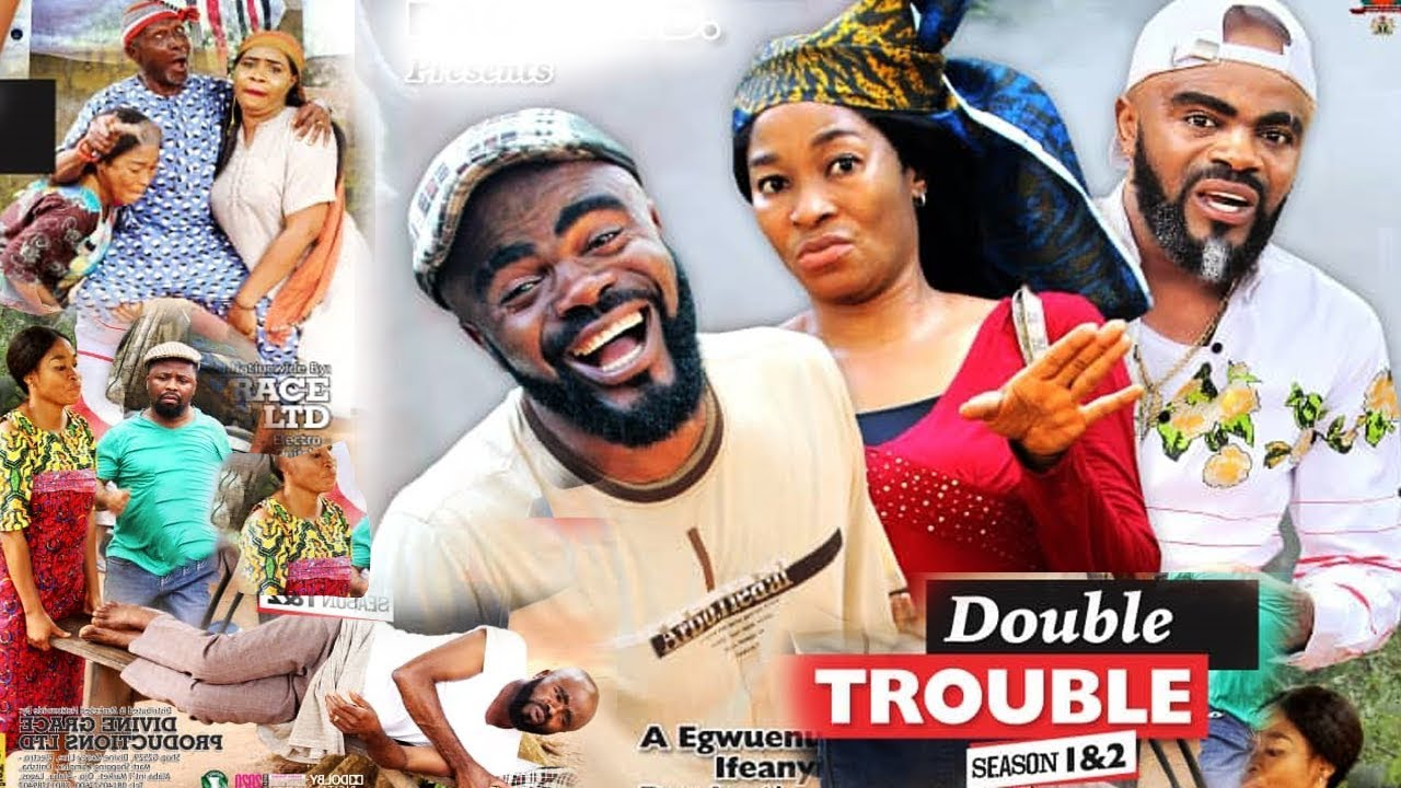 Download DOUBLE TROUBLE SEASON 1 - NEW MOVIE|LATEST NIGERIAN NOLLYWOOD MOVIE