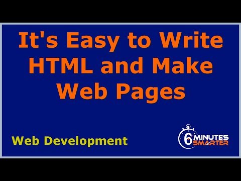 It's Easy To Write HTML And Make Web Pages