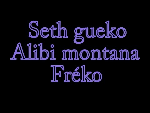 SETH GUEKO - ALIBI MONTANA - FREKO : freestyle torapanovoa