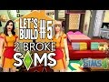 Sims 4 || Let's Build - 2 Broke Sims #5