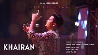 Khairan Kamal Khan Free MP3 Song Download 320 Kbps