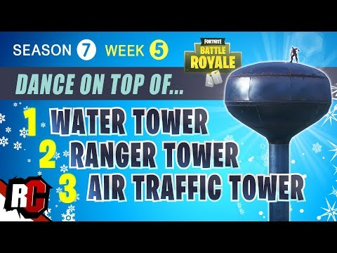 Fortnite WEEK 5 Dance on Top of a Water Tower, Ranger Tower and Air Traffic Control Tower