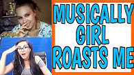 MUSICALLY GIRL ROASTS ME ON OMEGLE