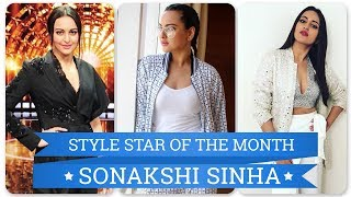 Sonakshi Sinha- Style star of the month | S01E04 | Bollywood | Pinkvilla