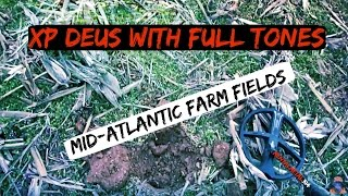 Metal Detecting: Full Tones With The XP Deus in a Mid-Atlantic (Maryland) Farm Field.