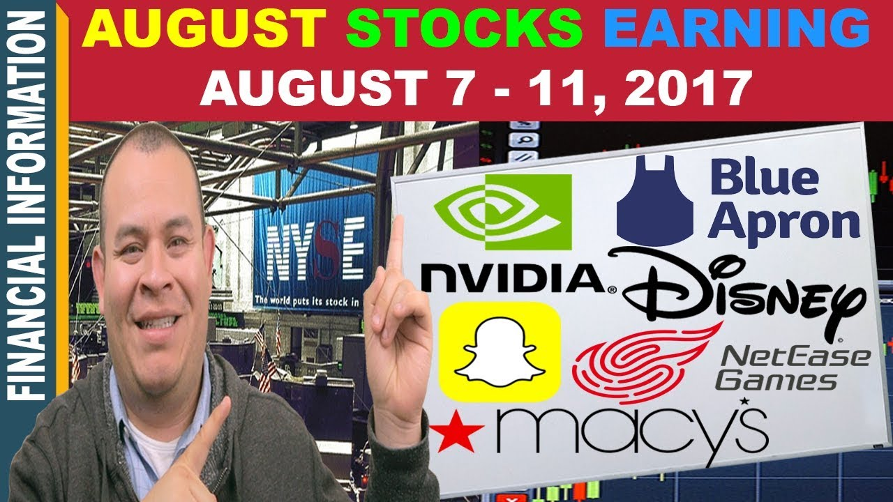 August stocks earnings nvidia snapchat disney macys kohls weibo august stocks earnings nvidia snapchat disney macys kohls weibo sina netease yy august 7 11 biocorpaavc