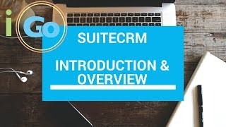 SuiteCRM Demo & Introduction (the free CRM)