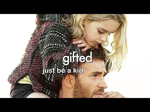 Gifted • Just Be A Kid