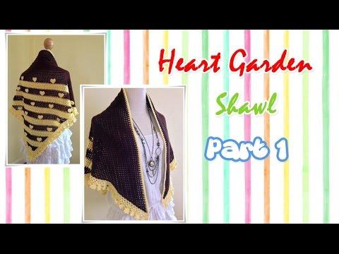 โครเชต์ผ้าคลุมไหล่ Heart Garden Part 1/2 (Crochet Shawl)