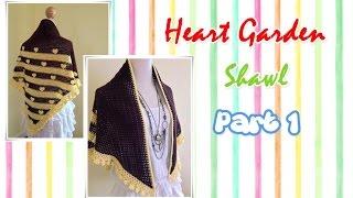 Repeat youtube video โครเชต์ผ้าคลุมไหล่ Heart Garden Part 1/2 (Crochet Shawl)