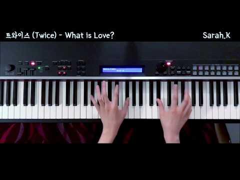 트와이스 (Twice) - What is Love? [Piano Cover]